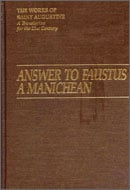 Answer to Faustus a Manichean