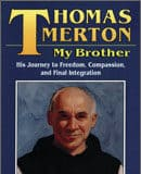 Thomas Merton My Brother